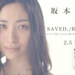 「SAVED.」 坂本真綾
