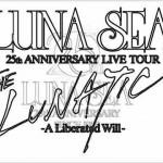 LUNA SEA 結成25周年記念ツアー